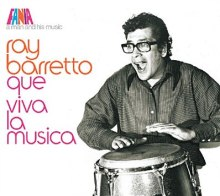RAY BARRETTO « A man and his music - Que viva la musica »