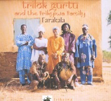 TRILOK GURTU AND THE FRIKYIWA FAMILY