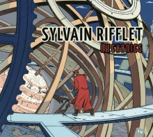 SYLVAIN RIFFLET -Mechanics